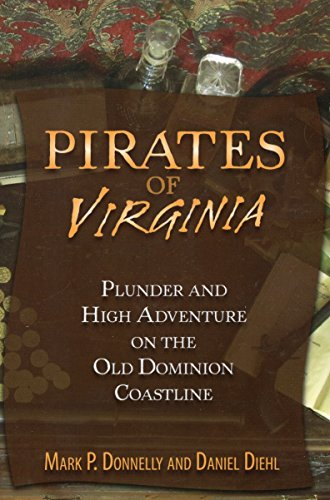 9780811710367: Pirates of Virginia: Plunder and High Adventure on the Old Dominion Coastline