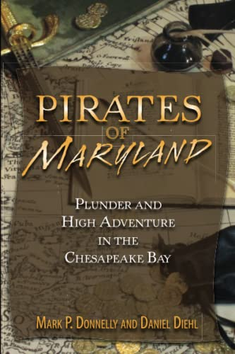 9780811710411: Pirates of Maryland: Plunder and High Adventure in the Chesapeake Bay (Pirates (Stackpole))