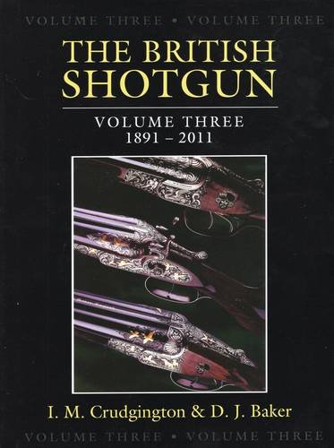 9780811710534: The British Shotgun: 1891-2011 (Volume 3)