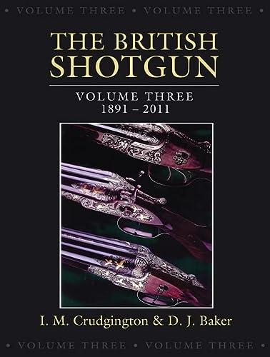 9780811710534: The British Shotgun: 1891-2011 (Volume 3)