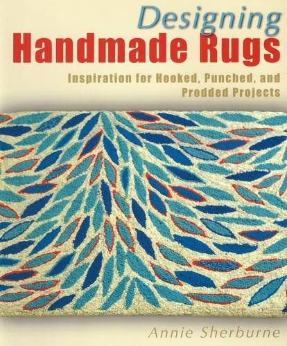 9780811710671: Designing Handmade Rugs: Inspiration for Hooked, Punched, and Prodded Projects