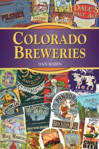 9780811710688: Colorado Breweries (Breweries Series)