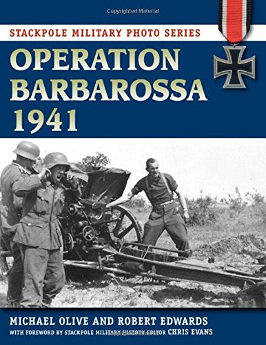9780811710787: Operation Barbarossa 1941 (Stackpole Military Photo Series)