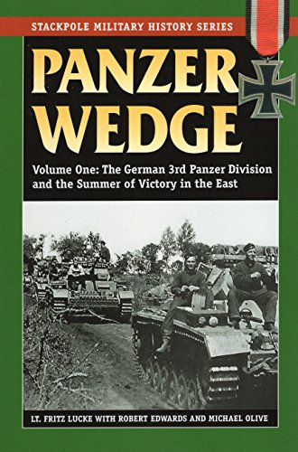 9780811710824: Panzer Wedge, Volume One: The German 3rd Panzer Division and the Summer of Victory in the East: 1 (Stackpole Military History)