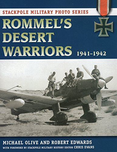 9780811710831: Rommel's Desert Warriors (Stackpole Military Photo)