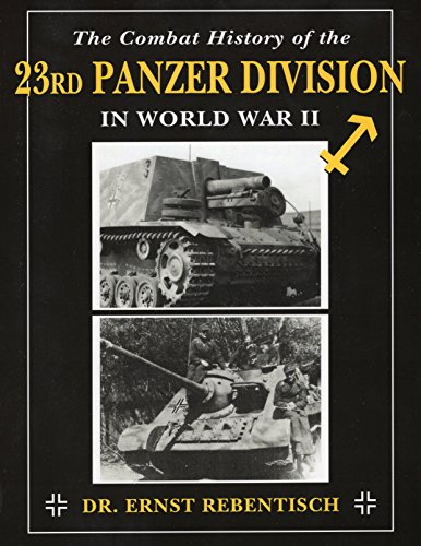 9780811710862: Combat History of the 23rd Panzer Division in World War II