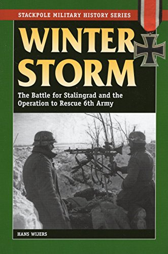 9780811710893: Winter Storm: The Battle for Stalingrad and the Operation to Rescue 6th Army (Stackpole Military History)