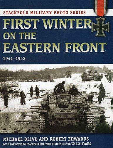 9780811711258: First Winter on the Eastern Front: 1941-1942 (Stackpole Military Photo)