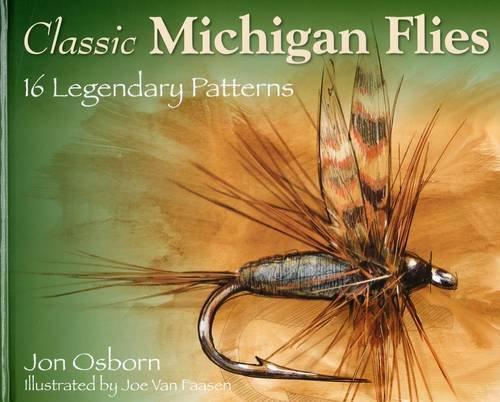 9780811711364: Classic Michigan Flies: 16 Legendary Patterns