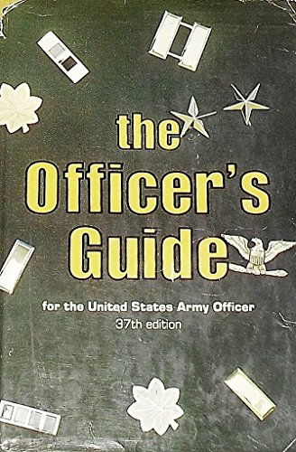 9780811711500: The Officer's Guide for the United States Army Officer