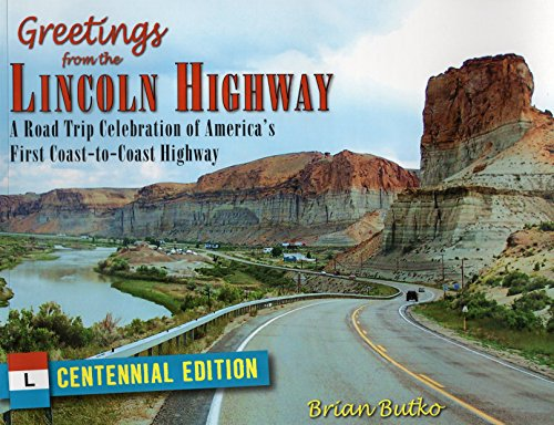 9780811711746: Greetings from the Lincoln Highway: A Road Trip Celebration of America's First Coast-to-Coast Highway