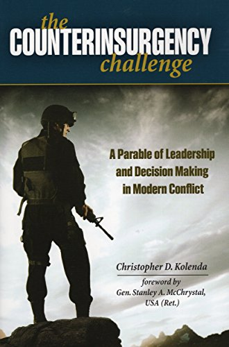 9780811711777: The Counterinsurgency Challenge: A Parable of Leadership and Decision Making in Modern Conflict