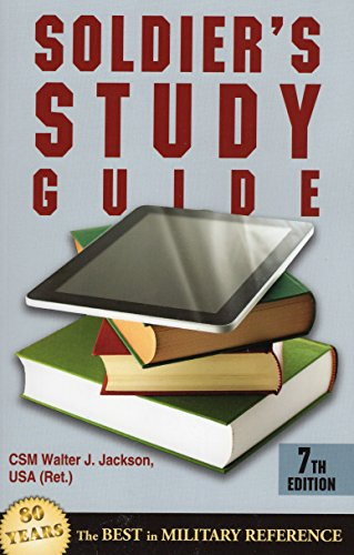 Soldier's Study Guide: 7th Edition: Jackson USA (Ret.),