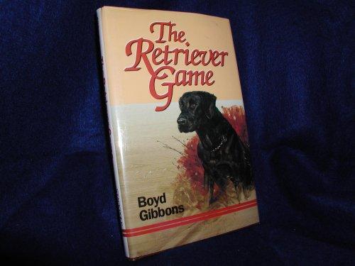 Retriever Game, The: Gibbons, Boyd