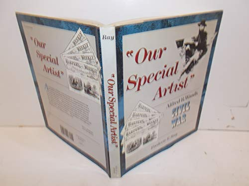 Our Special Artist: Waud, Alfred R.,Ray,