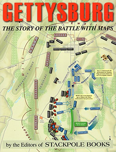 9780811712187: Gettysburg: The Story of the Battle with Maps