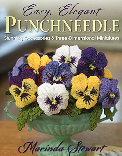 9780811712262: Easy, Elegant Punchneedle: Stunning Accessories and Three-Dimensional Miniatures