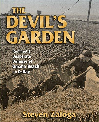9780811712286: The Devil's Garden: Rommel's Desperate Defense of Omaha Beach on D-Day