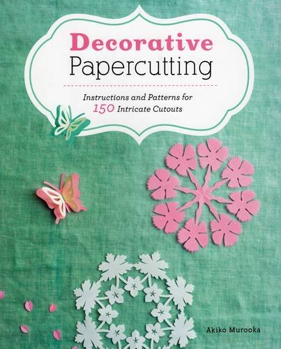 9780811712323: Decorative Papercutting: Instructions and Patterns for 150 Intricate Cutouts