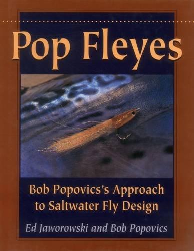 9780811712477: Pop Fleyes: Bob Popovics's Approach to Saltwater Fly Design: Bob Popovich's Approach to Saltwater Fly Design