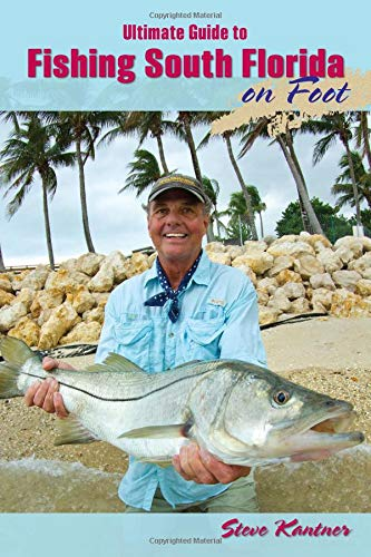 9780811712538: Ultimate Guide to Fishing South Florida on Foot