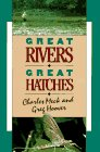 Great Rivers-Great Hatches: Meck, Charles R.;Hoover, Greg