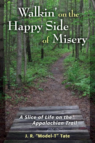9780811712842: Walkin' on the Happy Side of Misery: A Slice of Life on the Appalachian Trail