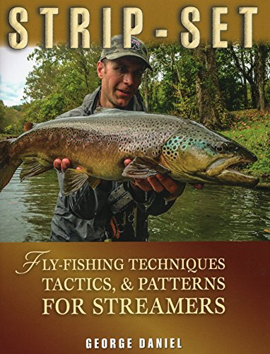 9780811712972: Strip-Set: Fly-Fishing Techniques, Tactics, & Patterns for Streamers