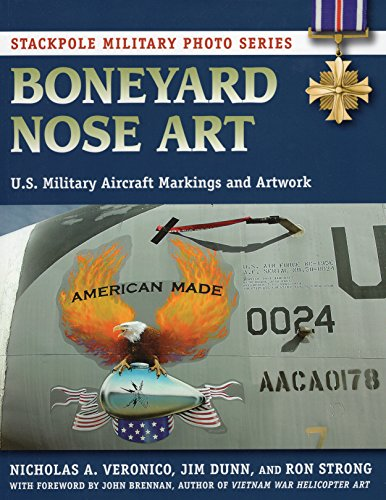 9780811713085: Boneyard Nose Art: U.S. Military Aircraft Markings and Artwork (Stackpole Military Photo Series)