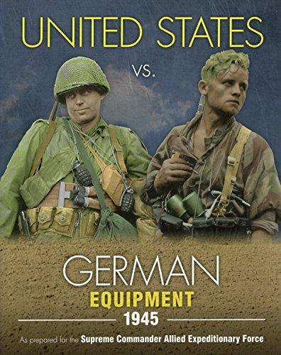 9780811713146: United States vs. German Equipment 1945