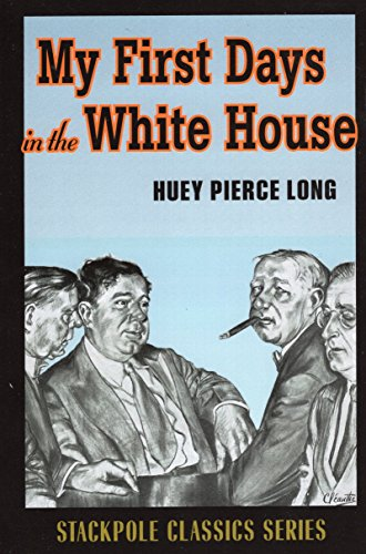 9780811713221: My First Days in the White House (Stackpole History Classics)