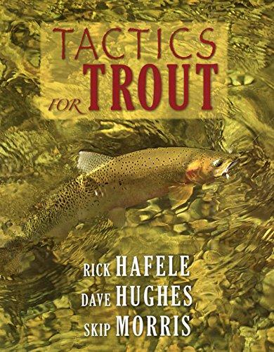 Tactics for Trout: Hafele, Rick, Hughes, Dave, Morris, Skip