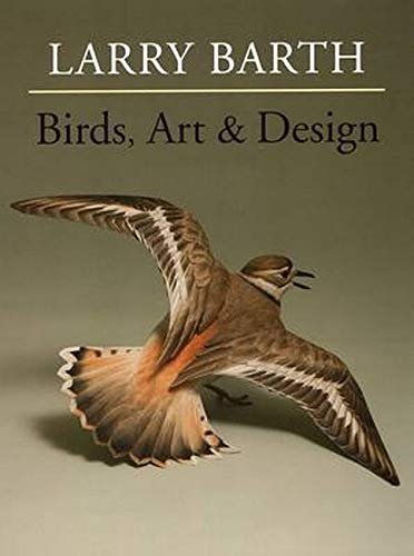 Birds, Art & Design (Hardcover): Larry Barth