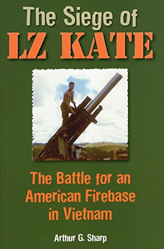9780811713863: The Siege of LZ Kate: The Battle for an American Firebase in Vietnam