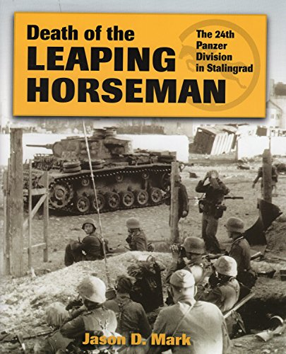 9780811714044: Death of the Leaping Horseman: The 24th Panzer Division in Stalingrad