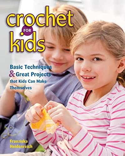 9780811714174: Crochet for Kids: Basic Techniques & Great Projects That Kids Can Make Themselves