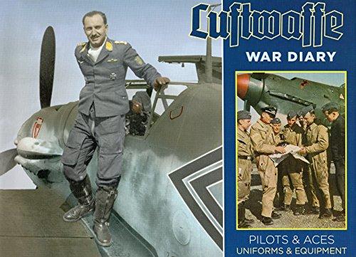 9780811714228: Luftwaffe War Diary: Pilots & Aces Uniforms & Equipment