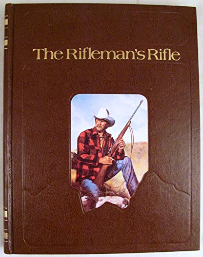 9780811714242: The Rifleman's Rifle