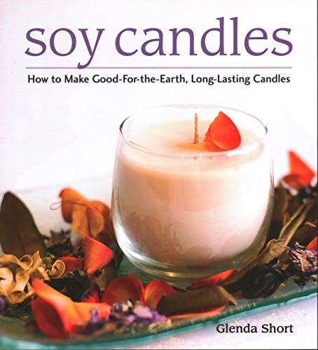 9780811714464: Soy Candles: How to Make Soy Wax Candles