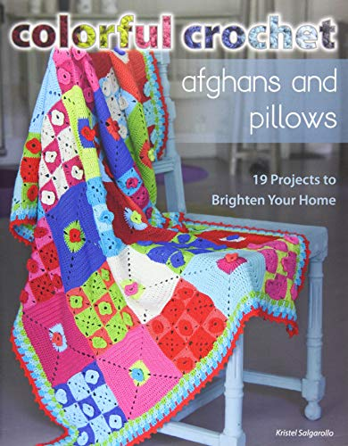 9780811714631: Colorful Crochet Afghans and Pillows: 19 Projects to Brighten Your Home