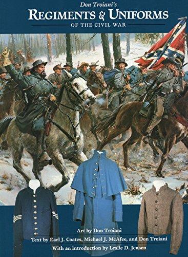 Don Troiani's Regiments & Uniforms of the Civil War (Paperback): Leslie D. Jensen