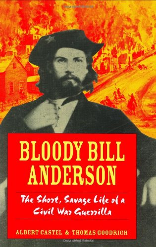9780811715065: Bloody Bill Anderson: The Short, Savage Life of a Civil War Guerrilla