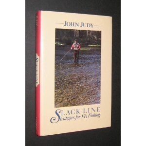 9780811715492: Slack Line Strategies for Fly Fishing