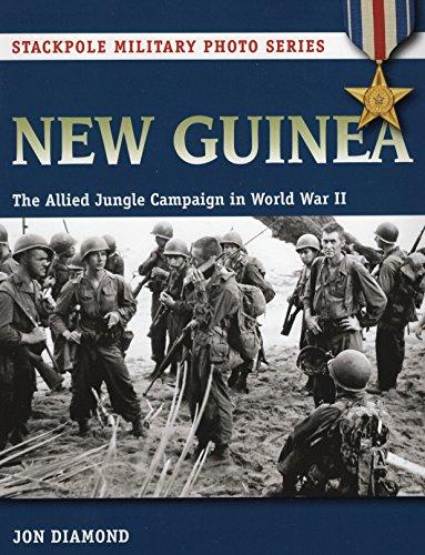 9780811715560: New Guinea: The Allied Jungle Campaign in World War II