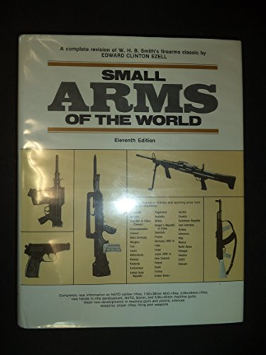 9780811715584: Small arms of the world: A basic manual of small arms