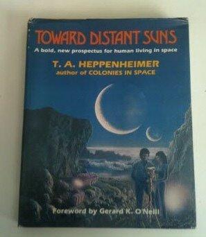 Toward distant suns: Heppenheimer, T. A