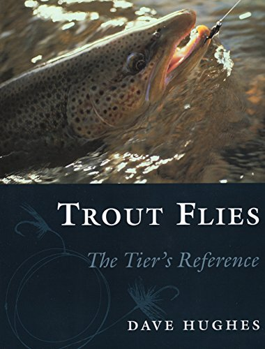 Trout Flies: The Tier's Reference
