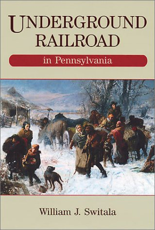 9780811716291: Underground Railroad in Pennsylvania