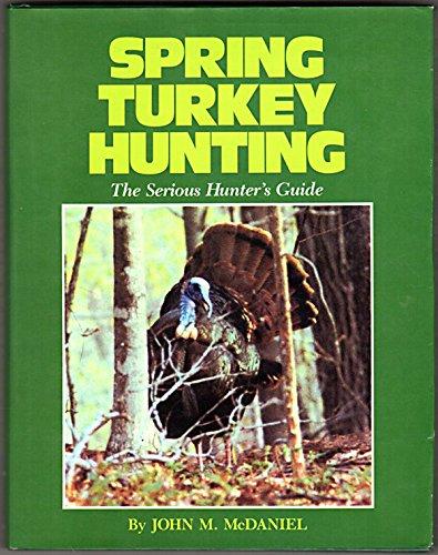 9780811716888: Spring Turkey Hunting