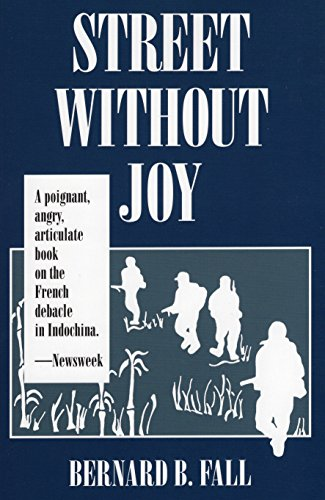 9780811717007: Street Without Joy (Stackpole Military History Series)